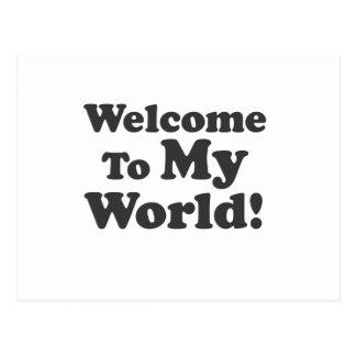 ¡Recepción a mi mundo! Postal