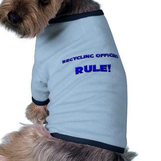 ¡Reciclaje de regla de los oficiales! Ropa De Mascota