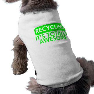 Reciclaje es impresionante el verde camisetas mascota