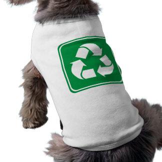 Recicle la muestra de la carretera camisetas de mascota