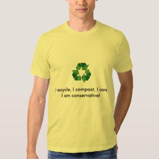 Reciclo, yo abono, yo cuido. Soy conservador Camisetas