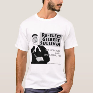 Reelija a Gilbert Sullivan Camiseta