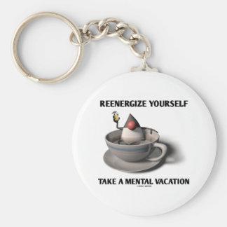 Reenergize tardan vacaciones mentales llavero