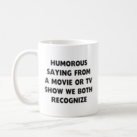 Refrán chistoso taza de café