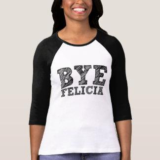 Refrán divertido de Felicia del adiós Camisetas