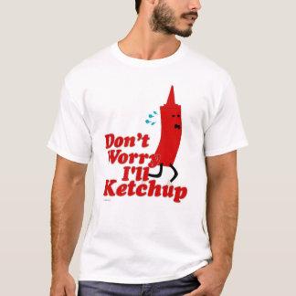 Refrán divertido de la salsa de tomate camiseta