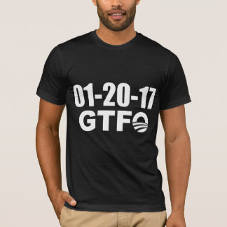 Refrán divertido: El día pasado de Obama - GTFO Camiseta