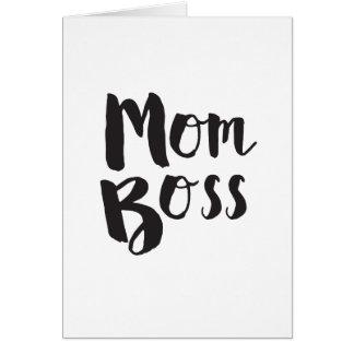 Regalo del día de madre de Boss de la mamá Tarjeta De Felicitación