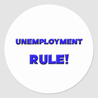 ¡Regla del desempleo! Etiqueta Redonda