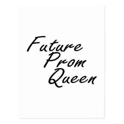 Reina de baile de fin de curso futura tarjeta postal