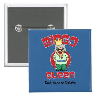 Reina del bingo - personalizar chapa cuadrada 5 cm