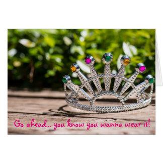 Reina por un día - cumpleaños tarjeta de felicitación
