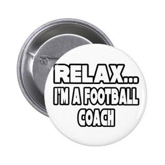Relaje… al entrenador de fútbol pins