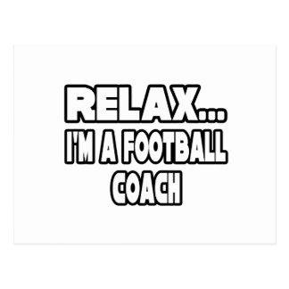 Relaje… al entrenador de fútbol postales