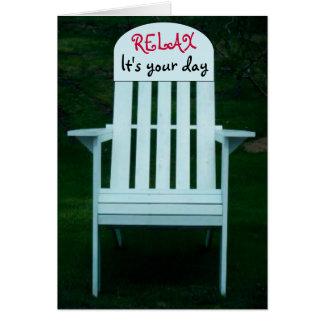 Relájelo es su tarjeta de la silla del día