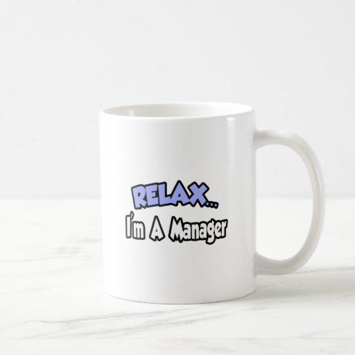 Relájeme… son un encargado taza de café