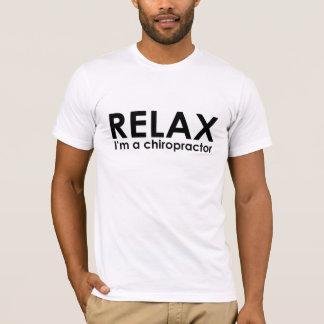 Relájese - soy una camiseta del Chiropractor