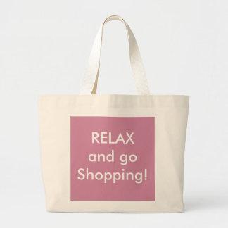 RELÁJESE y vaya a hacer compras - la bolsa de asas