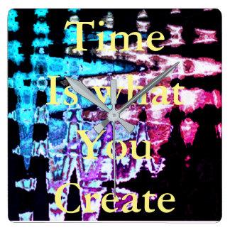 Reloj Cuadrado El tiempo es lo que usted crea modelos preciosos