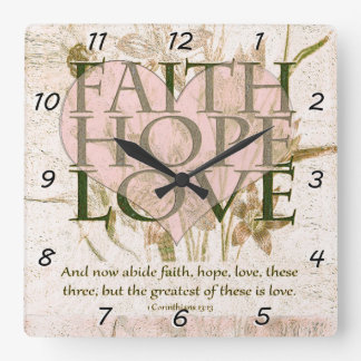 Reloj Cuadrado Fe, esperanza y amor