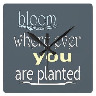 Reloj Cuadrado Floración donde le plantan nunca