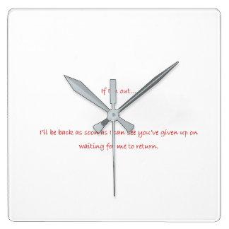 Reloj Cuadrado ¡Si soy hacia fuera… divertido!