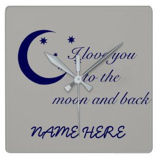 Reloj Cuadrado Te amo a la luna y a la parte posterior