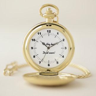 Reloj De Bolsillo ¡Al mejor papá nunca! Mensaje adaptable del amor