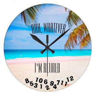 Reloj Redondo Grande Ahh, lo que me retiran o el cualquier decir - la