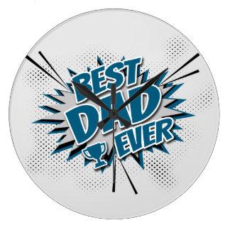 Reloj Redondo Grande El mejor papá nunca