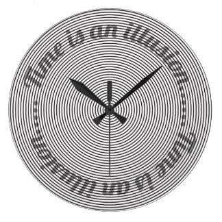 Reloj Redondo Grande El tiempo es una ilusión