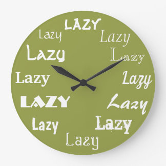 Reloj Redondo Grande Impresión perezosa de la palabra divertida