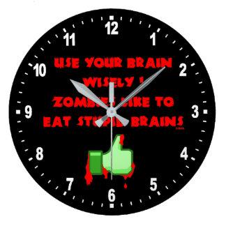Reloj Redondo Grande Los zombis tienen gusto de cerebros estúpidos