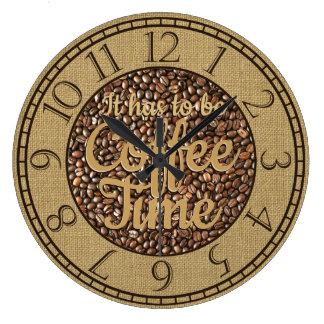 Reloj Redondo Grande Tiene que ser tiempo del café rústico