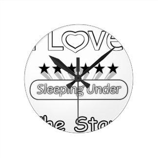 Reloj Redondo Mediano Amo el dormir debajo de las estrellas