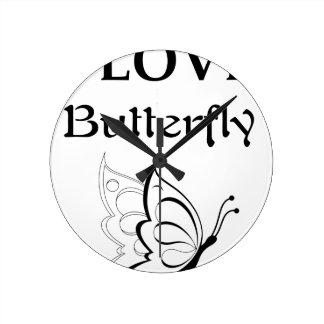 Reloj Redondo Mediano Amo la mariposa