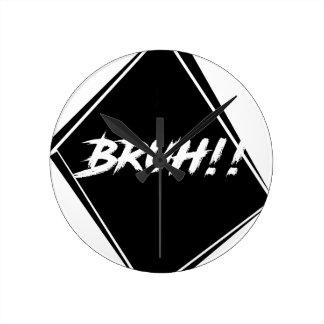 """Reloj Redondo Mediano Diseño de la palabra de """"Bruh"""""""