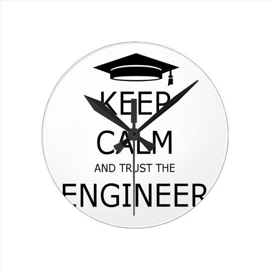 Reloj Redondo Mediano Keep calm and trust the engineer