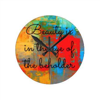 Reloj Redondo Mediano La belleza está en el ojo del espectador