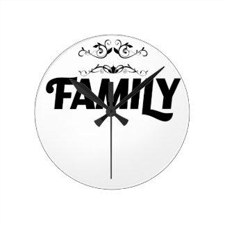 Reloj Redondo Mediano las mejores cosas de la vida son familia
