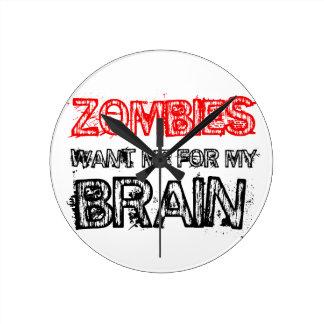 Reloj Redondo Mediano los zombis me quieren para mi cerebro