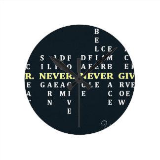 Reloj Redondo Mediano Nunca dé para arriba