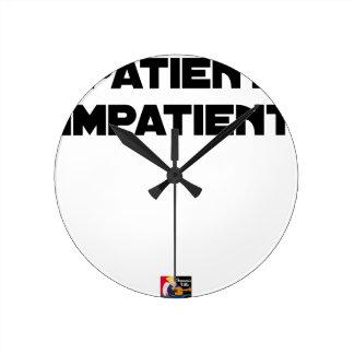 Reloj Redondo Mediano PACIENTE IMPACIENTE - Juegos de palabras -