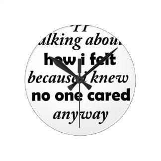 Reloj Redondo Mediano paré el hablar de cómo sentía porque sabía