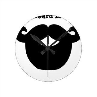 Reloj Redondo Mediano su barba es buena