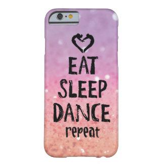 Reluciente coma, duerma, baile el caso funda para iPhone 6 barely there