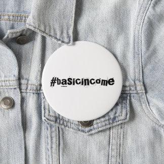 renta básica universal del #basicincome chapa redonda de 10 cm