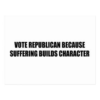 Republicano del voto porque el sufrimiento constru postal