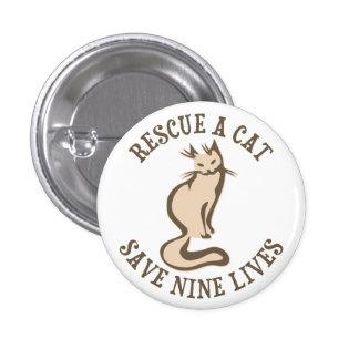Rescate una reserva del gato nueve vidas chapa redonda de 2,5 cm