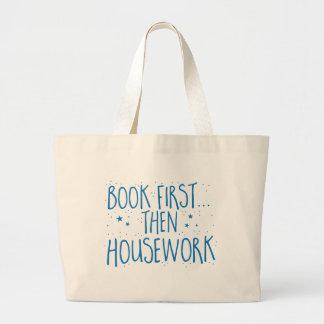 reserve primero entonces el quehacer doméstico bolsa de tela grande